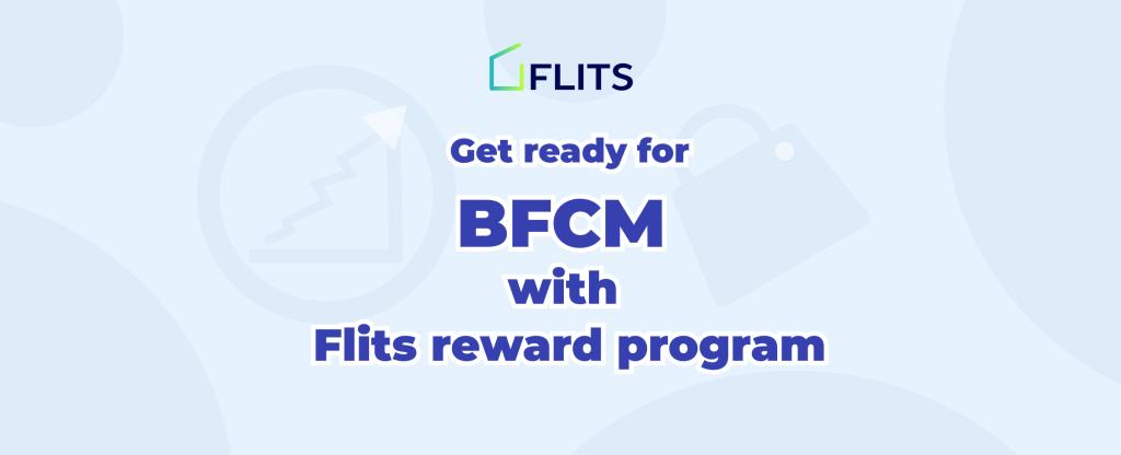 Reward program- BFCM