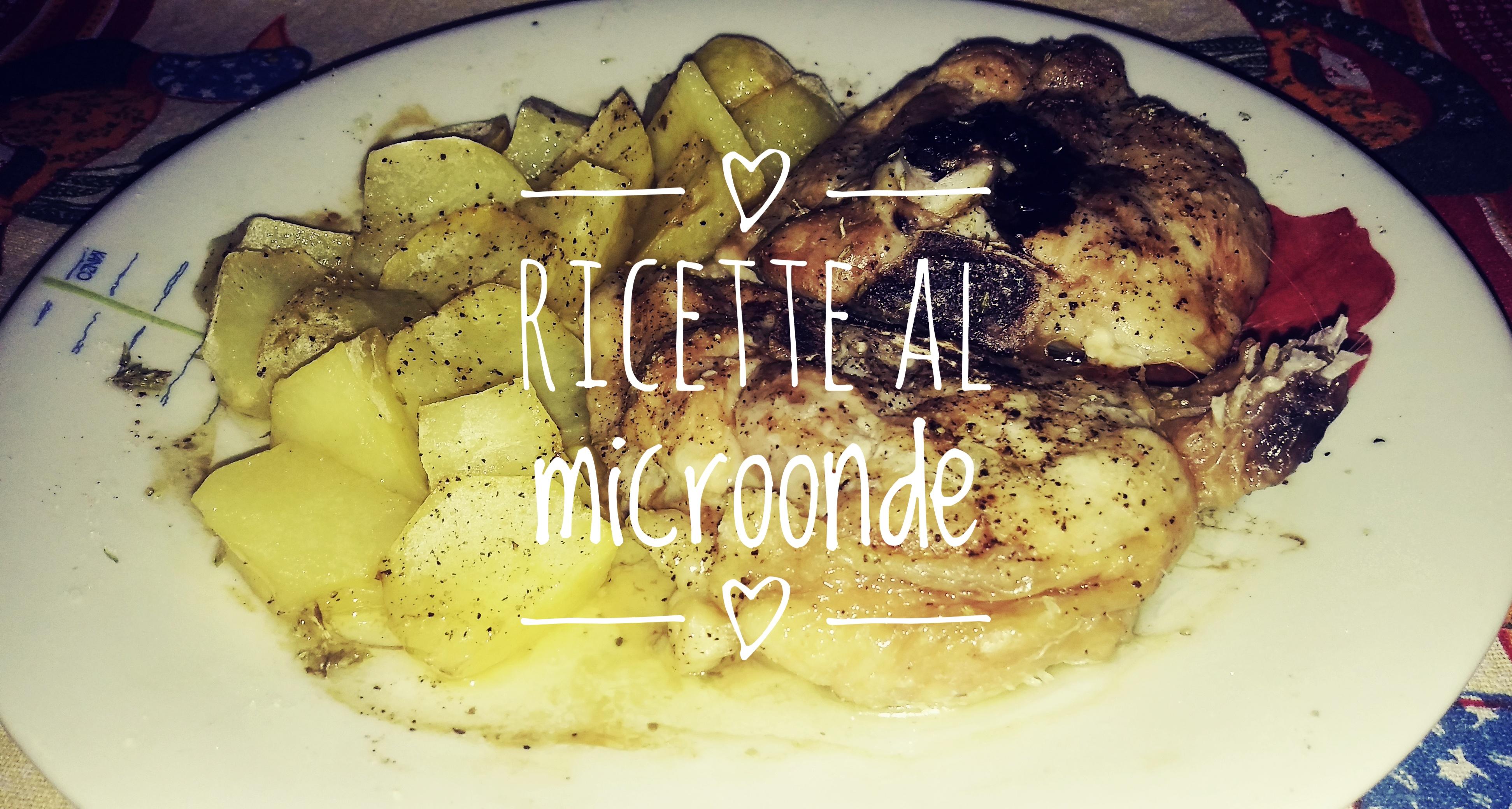 Pollo e patate al microonde – Funzione combinata –
