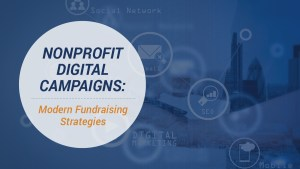 Learn more about nonprofit digital campaigns with this guide.