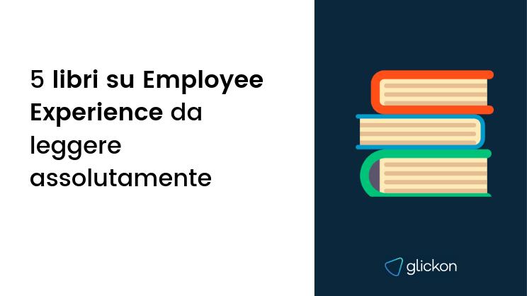 5 libri su Employee Experience