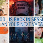 School is back in session…so plan your next vacation!