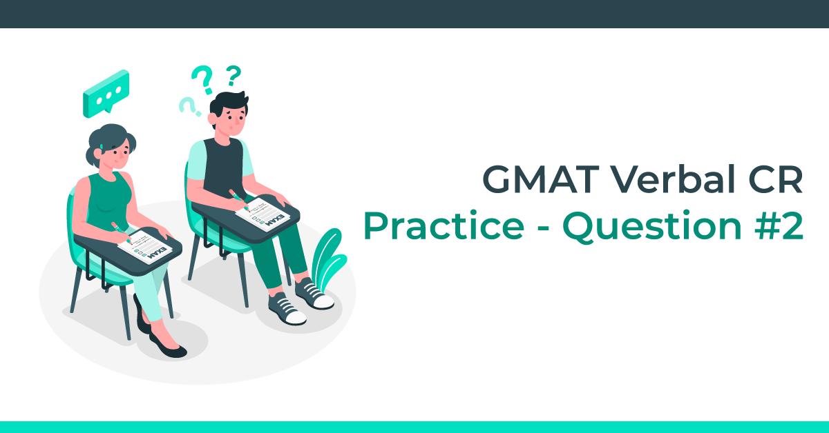 GMAT-Verbal-CR-Practice