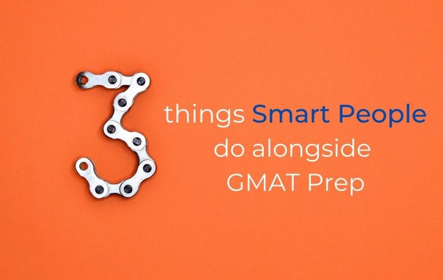3 things tod o alongside GMAT prep