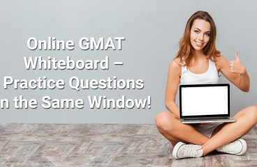Online GMAT Whiteboard – Practice Questions in Same Window!