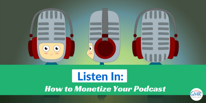 Listen In- How to monetize your podcast