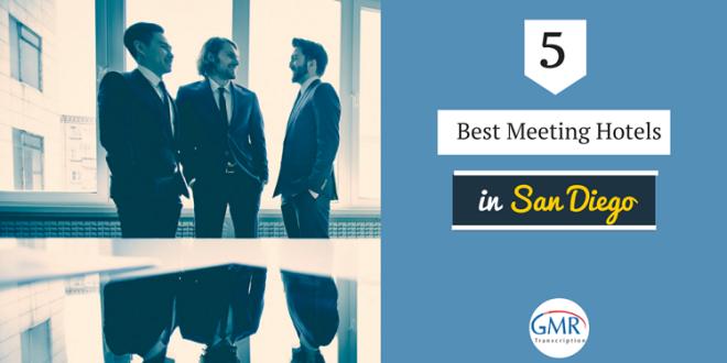 5 Best Meeting Hotels in San Diego