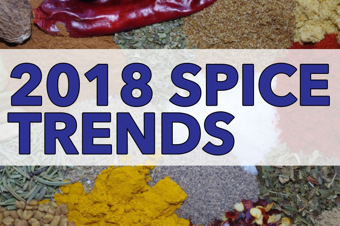 Heat Up Spice Sales by Addressing These 2018 Consumer Trends