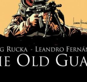 The-Old-Guard-2-600x339-360x339-300x283 The Old Guard #1: Some Old Soldiers, Never Fade Away...