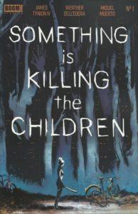 Something-is-Killing-the-Children-1-standard-194x300 Something is Killing the Children #1