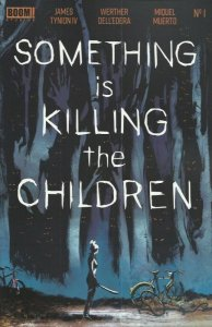 Something-is-Killing-the-Children-1-standard-194x300 Modern Day Comic Speculation Fails?