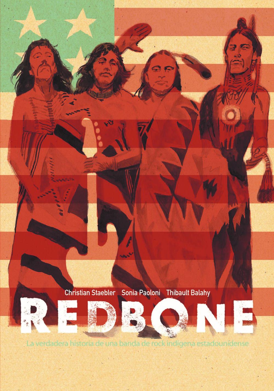 Redbone_Cvr_Spanish_Front ComicList Previews: REDBONE LA VERDADERA HISTORIA DE UNA BANDA DE ROCK NATIVA AMERICANA HC