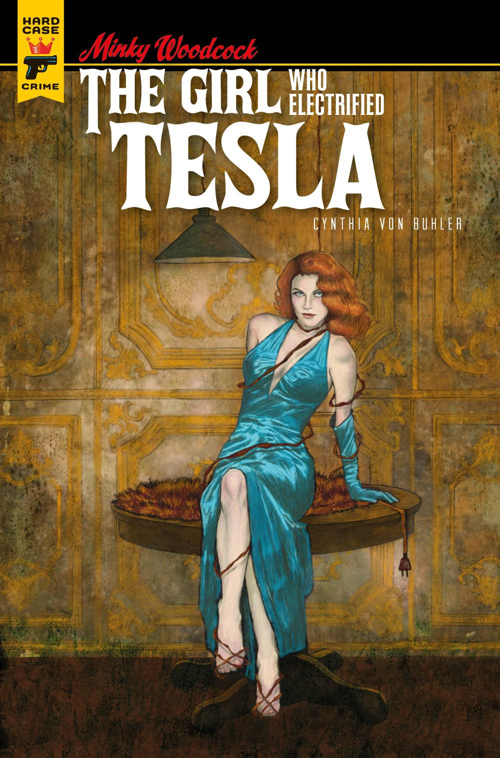 Minky-Woodcock-Cover-D-Cynthia-von-Buhler Minky Woodcock returns in THE GIRL WHO ELECTRIFIED TESLA