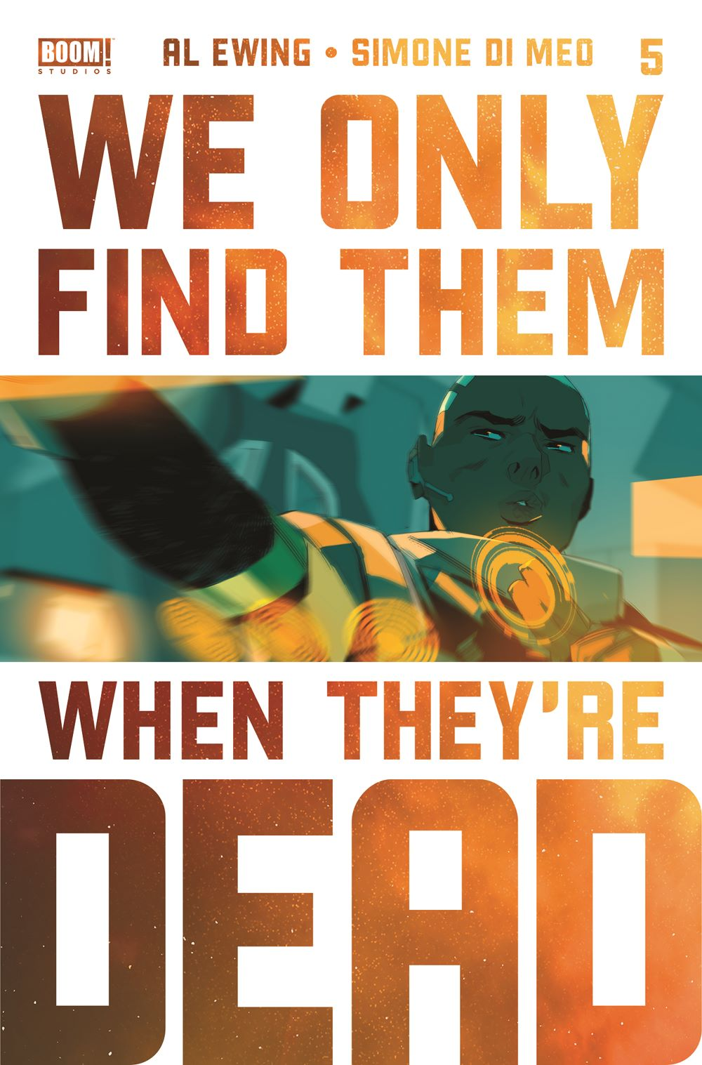 WeOnlyFindThem_005_Cover_2ndPrint ComicList: BOOM! Studios New Releases for 02/24/2021