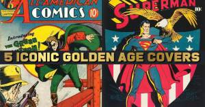 5-Iconic-Golden-300x157 5 Iconic Golden Age Covers