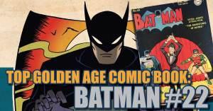 Batman-22-1-300x157 Top Golden Age Comic Book: Batman #22