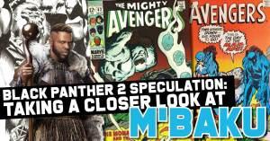 Mbaku-300x157 Black Panther 2 Speculation: Taking a Closer Look at M'Baku