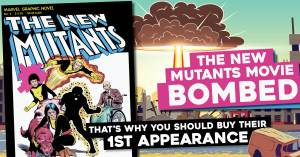 New-Mutants-300x157 The New Mutants Movie Bombed. That's Why You Should Buy Their 1st Appearance