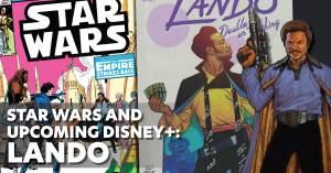 Star-Wars-300x157 Star Wars and Upcoming Disney+: Lando