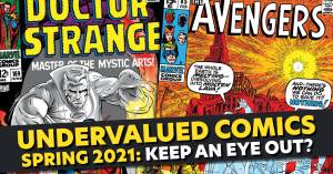 Undervalued-300x157 Undervalued Comics Spring 2021: Keep an Eye Out