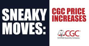 042321B-300x157 Sneaky Moves: CGC Price Increases