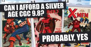 Afford-1-300x157 Can I Afford a Silver Age CGC 9.8? Probably, Yes