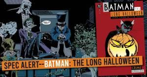 Batman-300x157 Spec Alert--Batman: The Long Halloween
