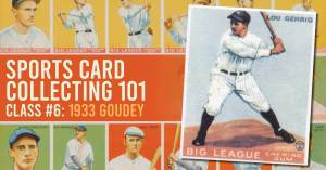 Bball-300x157 Sports Card Collecting 101 Class #6: 1933 Goudey