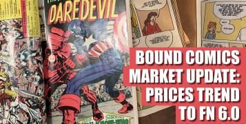 Bound-1-300x157 Bound Comics Market Update: Prices Trend to FN 6.0