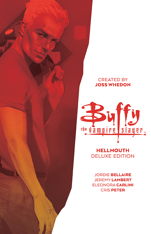 Buffy_Hellmouth_Deluxe_HC_Cover BOOM! Studios July 2021 Solicitations