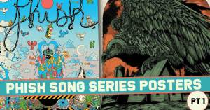 Phish-300x157 Phish Song Series Posters pt 1
