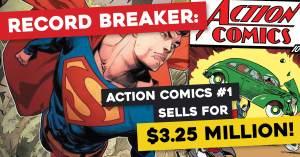 Record-Breaker-300x157 Record Breaker: Action Comics #1 Sells for $3.25 Million!