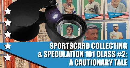 Sportscard-300x157 Sportscard Collecting & Speculation 101 Class #2: A Cautionary Tale