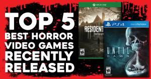 Top-5-Horror-300x157 Top 5 Best Horror Video Games Recently Released