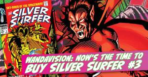 Wandavision-300x157 WandaVision: Now May Be the Time to Buy Silver Surfer #3