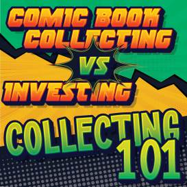 042921E_SQUARE-300x300 Comic Book Collecting vs. Investing; What You Need to Know Before You Get Started