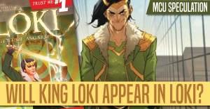 050421C-300x157 MCU Speculation: Will King Loki Appear in Loki?