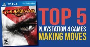 051421B_3-300x157 Top 5 PlayStation 4 Games Making Moves