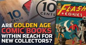052821B-300x157 Are Golden Age Comic Books within Reach For New Collectors?