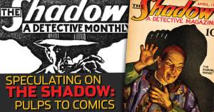 052821D-300x157 Speculating on The Shadow: Pulps to Comics