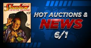 060121A-01-300x157 Auction & Collecting News 6/1: The Shadow #1 Sets Record
