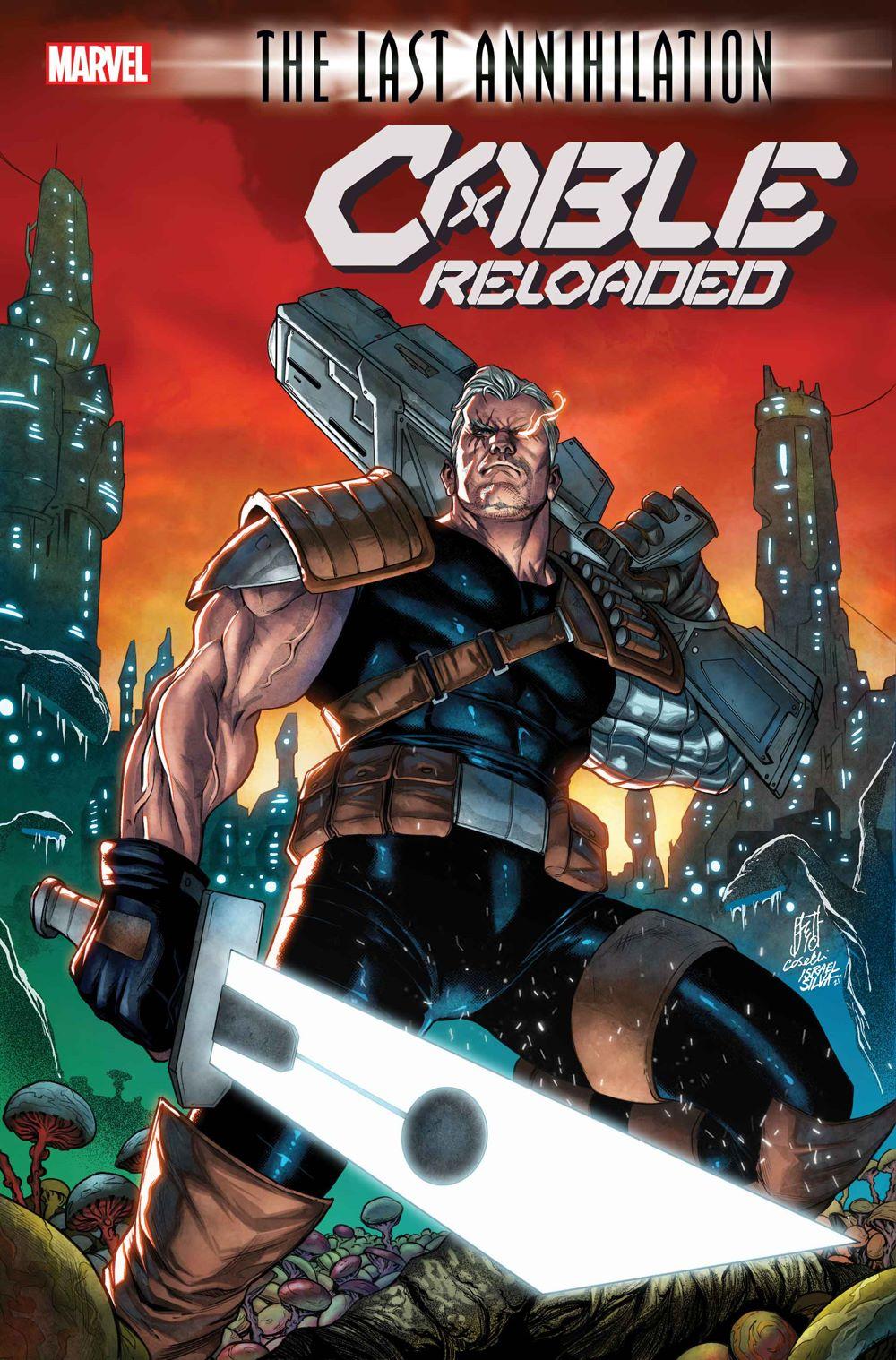 CABLERELOADED2021001_cov Marvel Comics August 2021 Solicitations