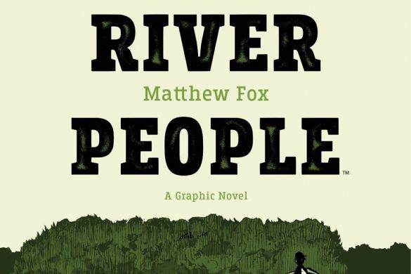 DownRiverPeople_Cover_Promo Third Look at THE DOWN RIVER PEOPLE from BOOM! Studios