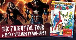 Four-300x157 The Frightful Four & More Villain Team-ups!