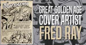 Fred-RAy-300x157 Great Golden Age Cover Artist - Fred Ray