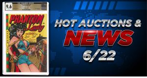 062121B-300x160 Auctions & News 6/22: Phantom Lady #17 Auctions for $456,000