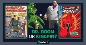 072621C-300x157 Who ya got? Dr. Doom or Kingpin?