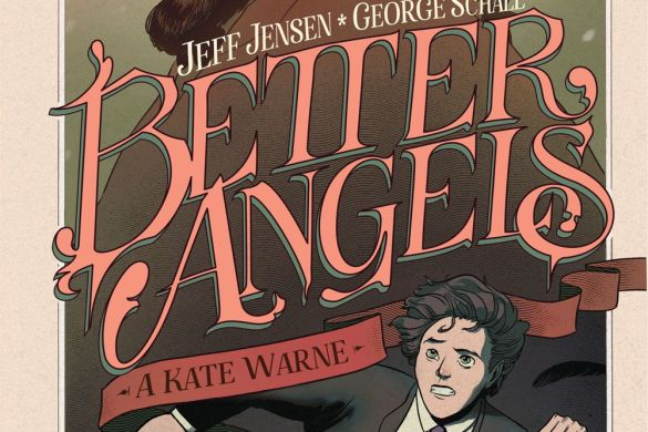 BetterAngels_HC_Cover_Main_PROMO-4 Third Look at BETTER ANGELS: A KATE WARNE ADVENTURE from BOOM! Studios