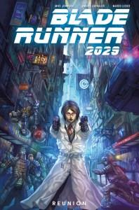 Blade-Runner-2029-Vol-1-Reunion-Cover-198x300 ComicList Previews: BLADE RUNNER 2029 VOLUME 1 REUNION TP
