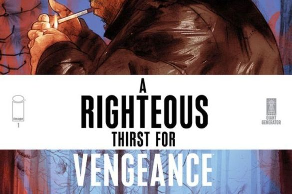 Righteous-Thirst-For-Vengeance-Comic-Covers_c6815a0147f8285e3b5042ebb3626151 First Look at A RIGHTEOUS THIRST FOR VENGEANCE #1 from Image Comics