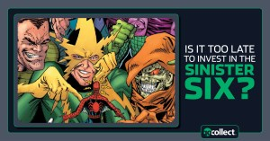080521A-300x157 Sleuthing the Sinister Six: Is It Too Late To Invest?